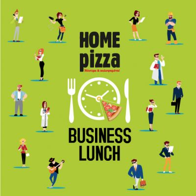 HOME PIZZA – Business Lunch flyer